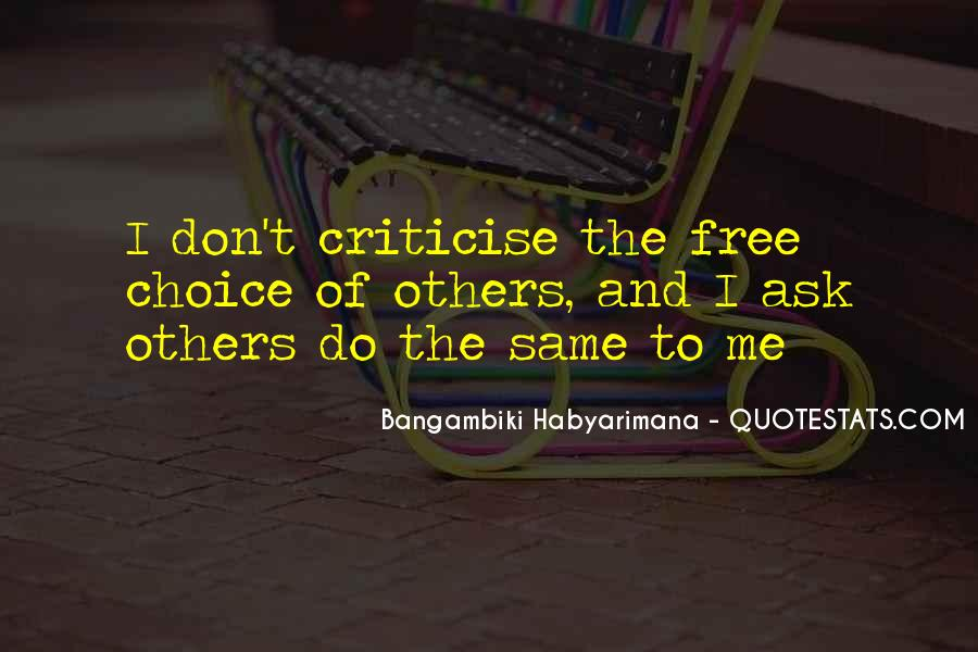 Don't Criticise Others Quotes #1030801