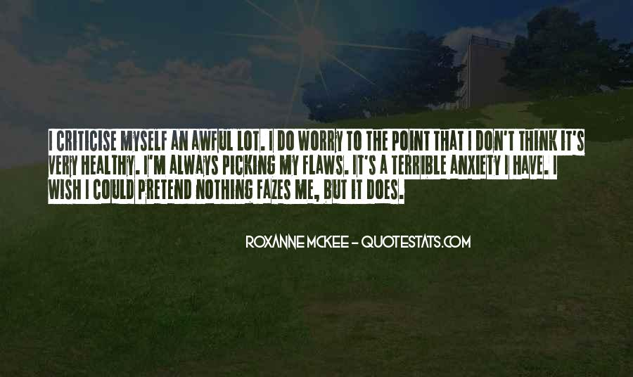 Don't Criticise Others Quotes #234352