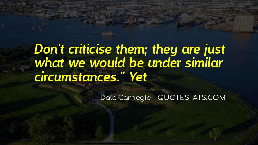 Don't Criticise Others Quotes #66629