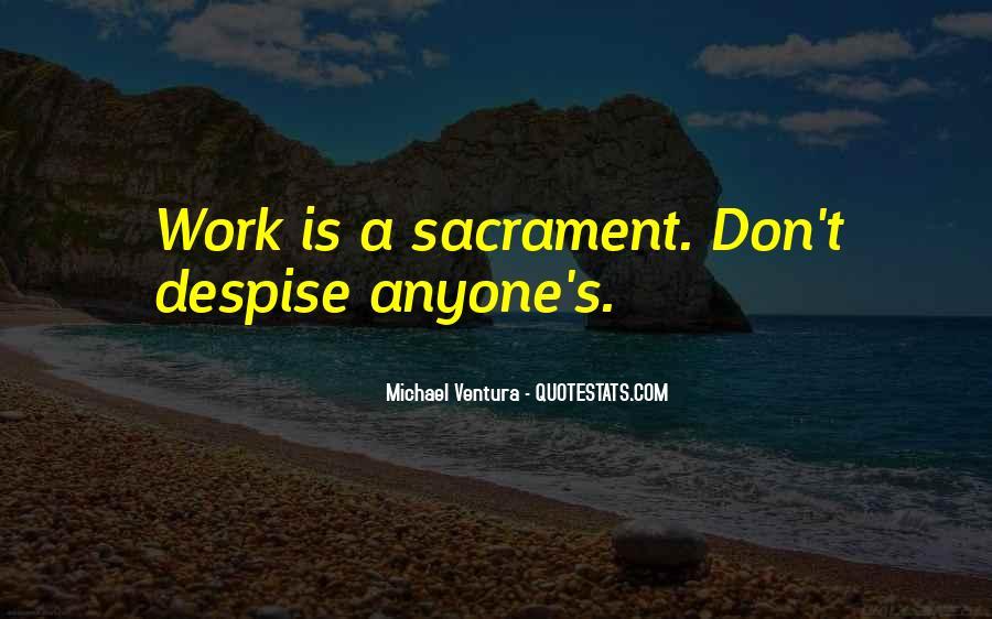Don't Despise Quotes #1049672
