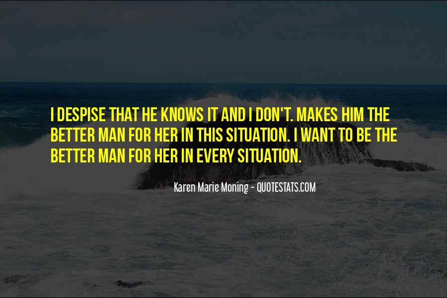 Don't Despise Quotes #1073442