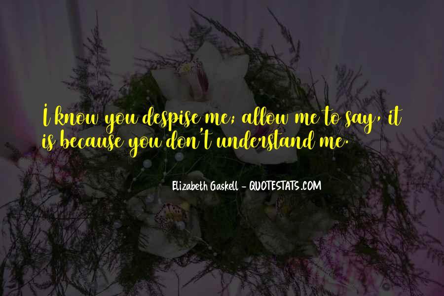 Don't Despise Quotes #1130030