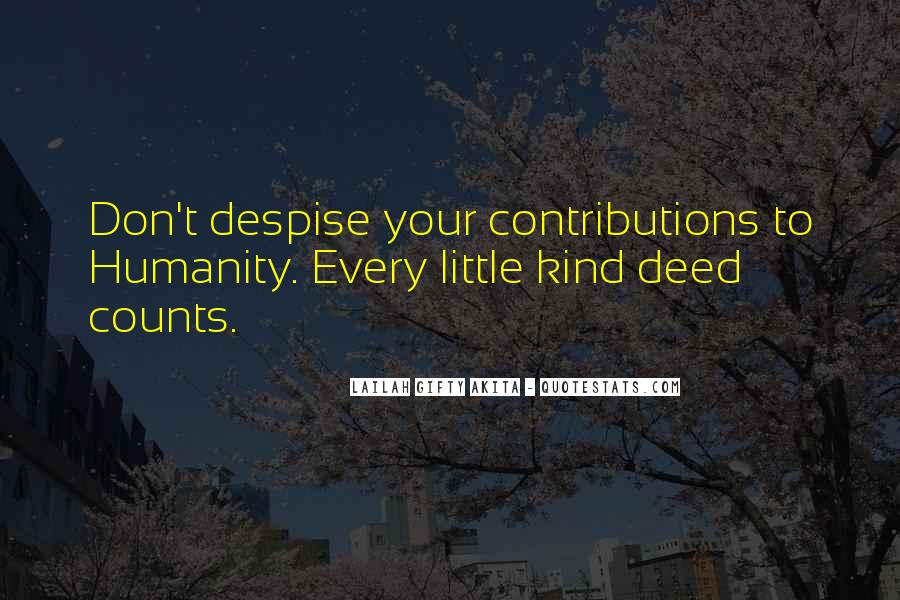 Don't Despise Quotes #1304542