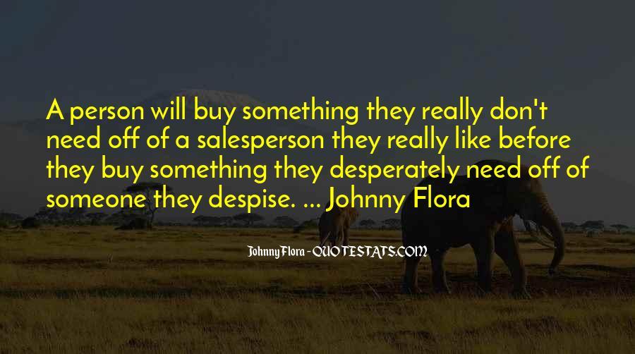Don't Despise Quotes #1604104