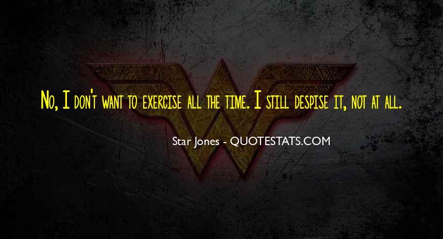 Don't Despise Quotes #1625108