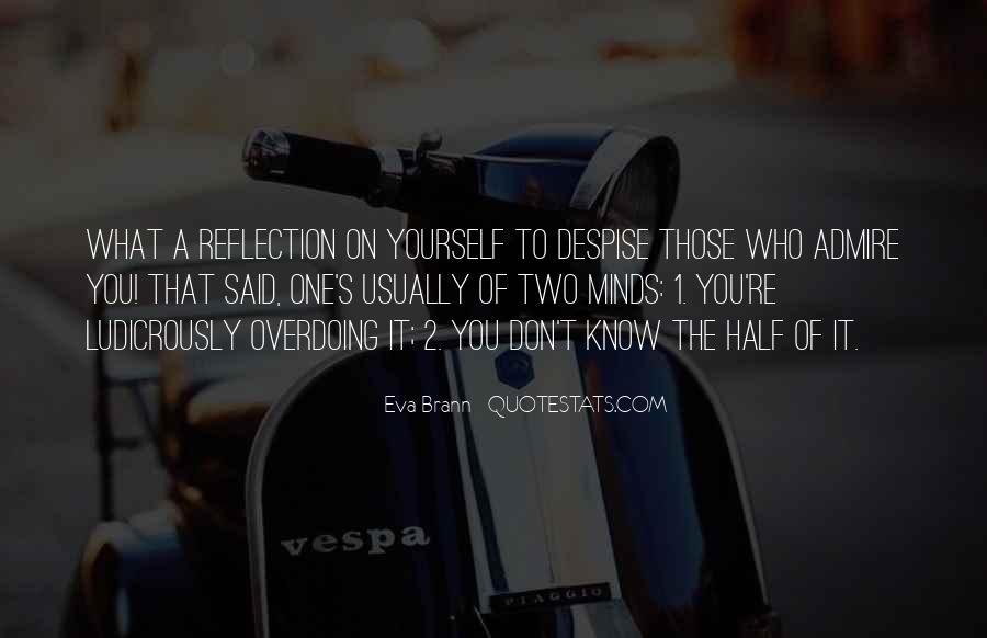 Don't Despise Quotes #165787