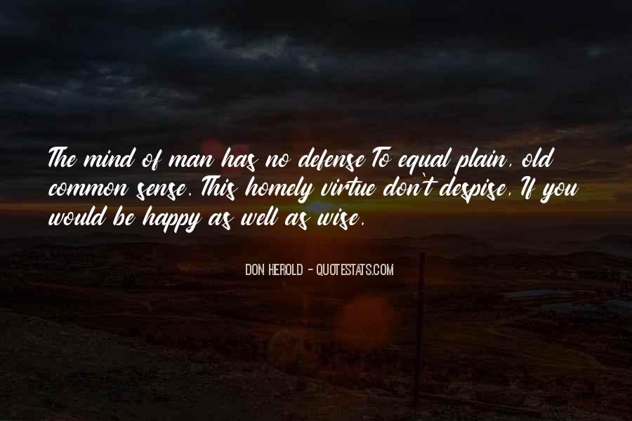 Don't Despise Quotes #1718495