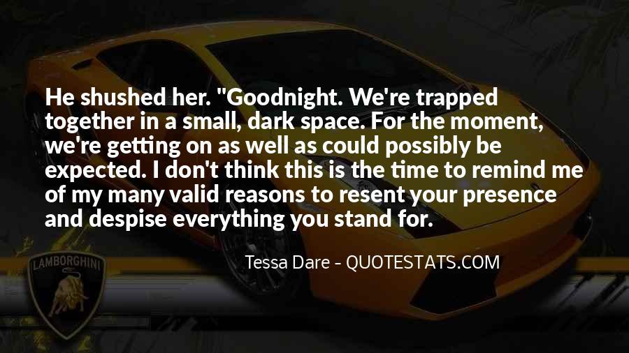 Don't Despise Quotes #1741945