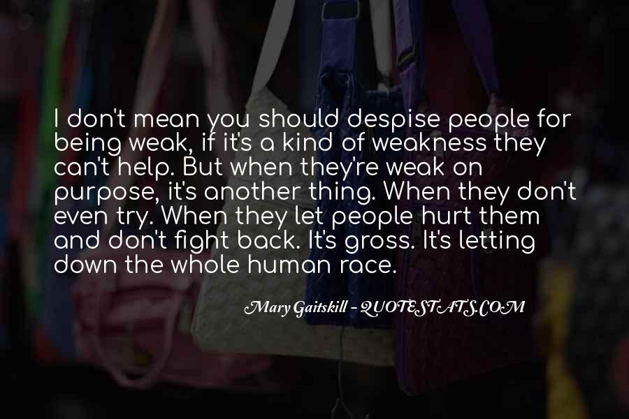 Don't Despise Quotes #181905
