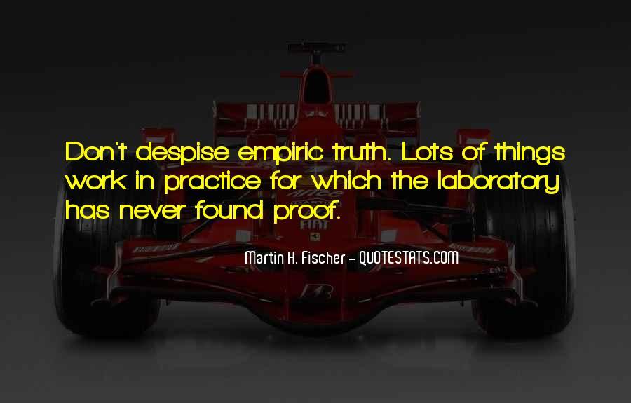 Don't Despise Quotes #1866460