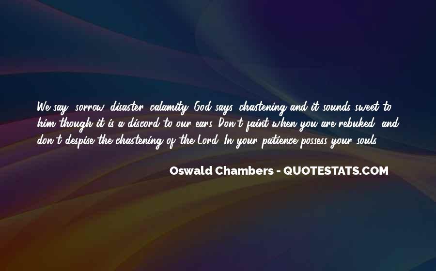 Don't Despise Quotes #445383