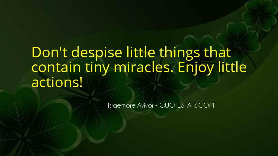 Don't Despise Quotes #455806