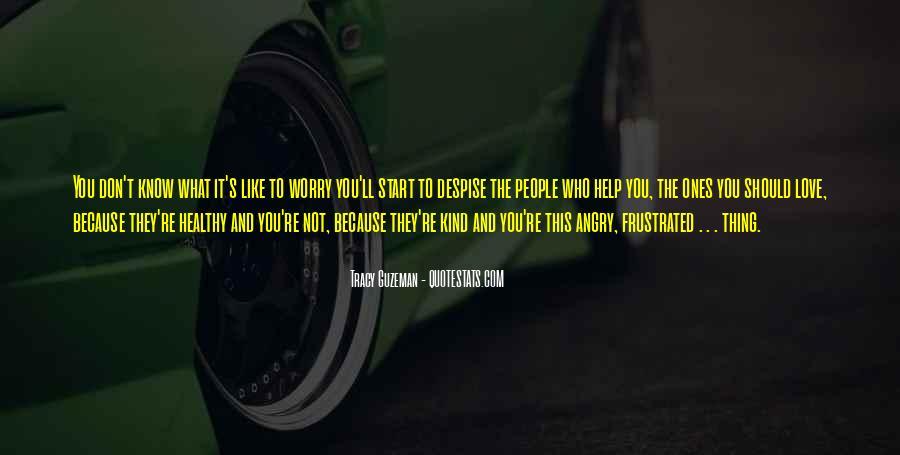 Don't Despise Quotes #655890