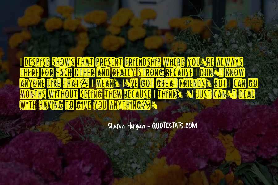 Don't Despise Quotes #825322