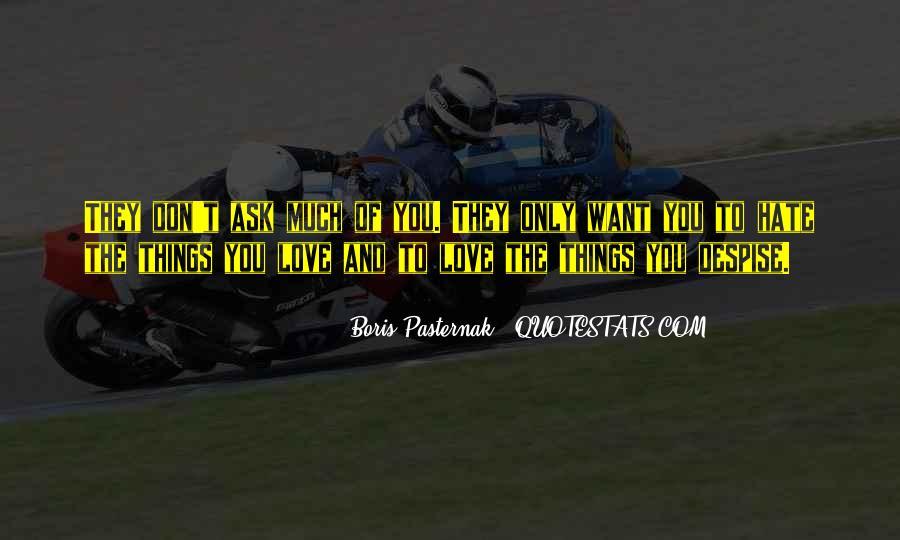 Don't Despise Quotes #831034