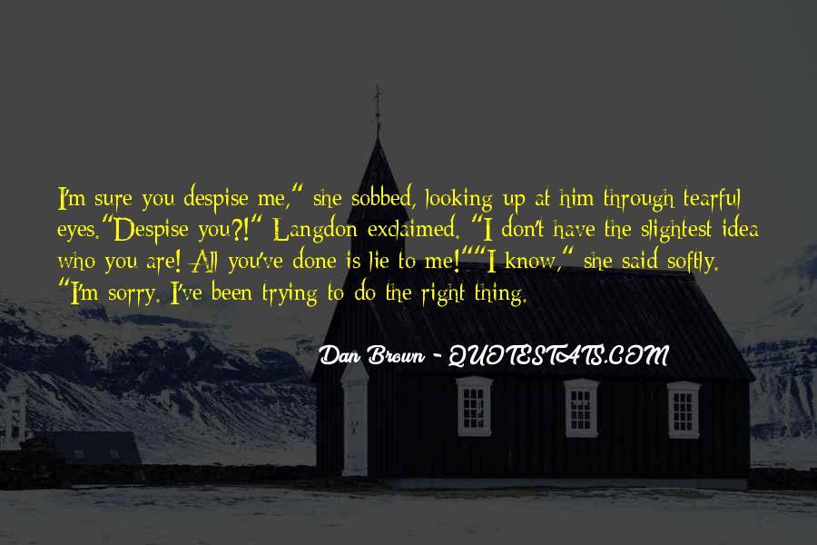 Don't Despise Quotes #87128