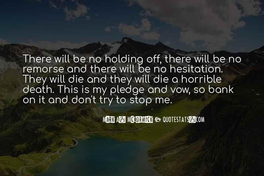 Don't Die On Me Quotes #1069314