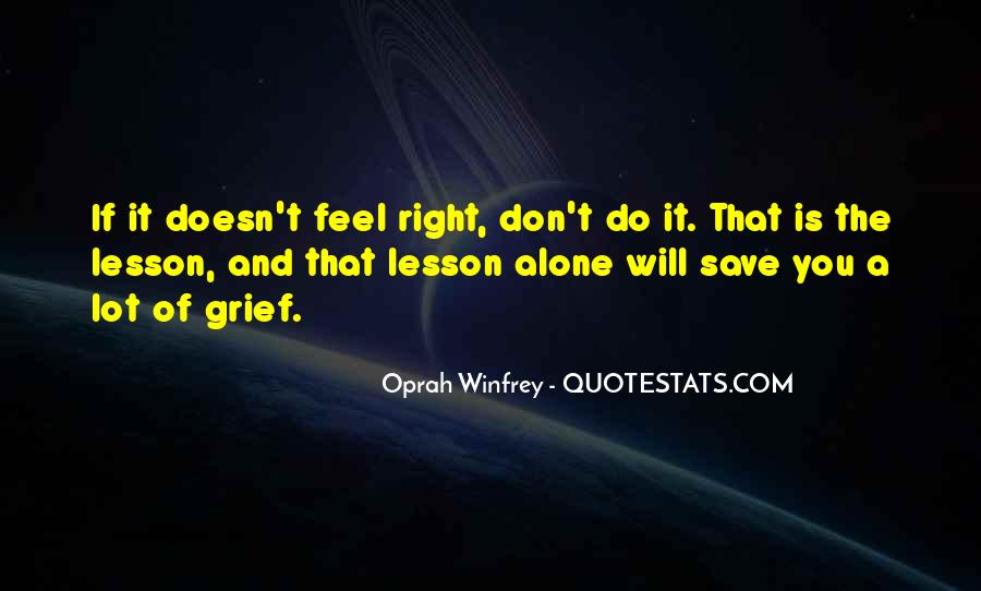 Don't Do It Alone Quotes #1172255