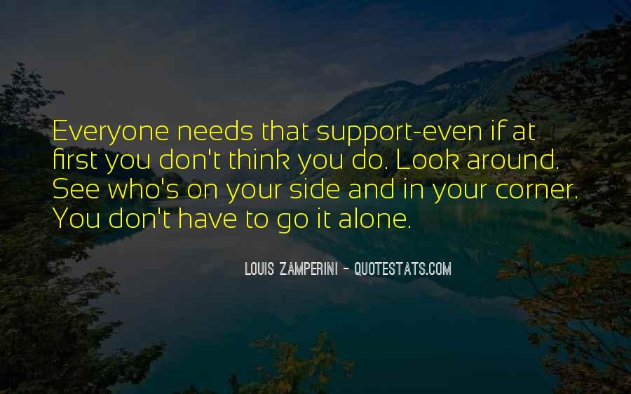 Don't Do It Alone Quotes #1341823