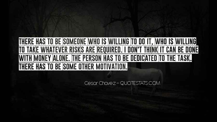 Don't Do It Alone Quotes #1573876