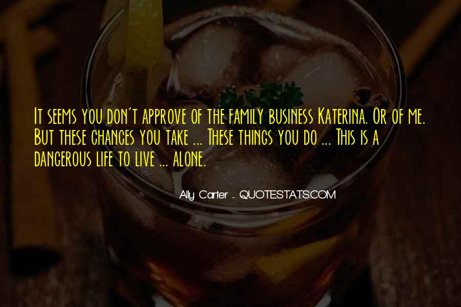 Don't Do It Alone Quotes #612147