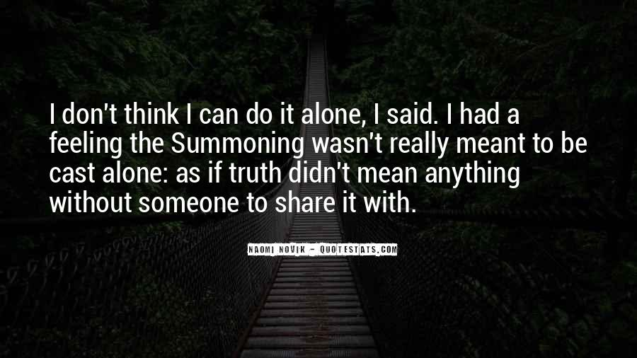 Don't Do It Alone Quotes #620860