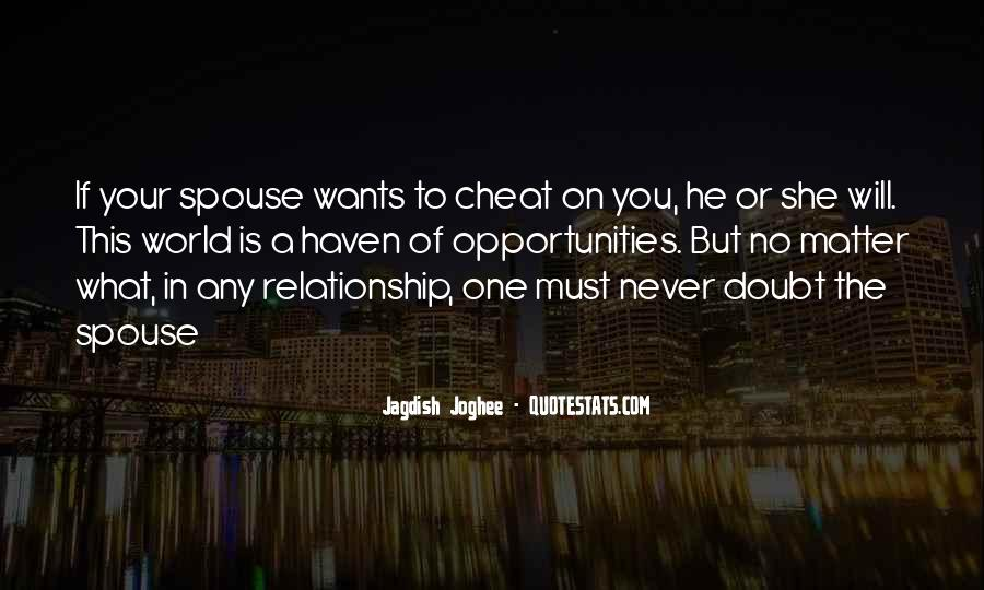 Don't Ever Cheat Quotes #224397