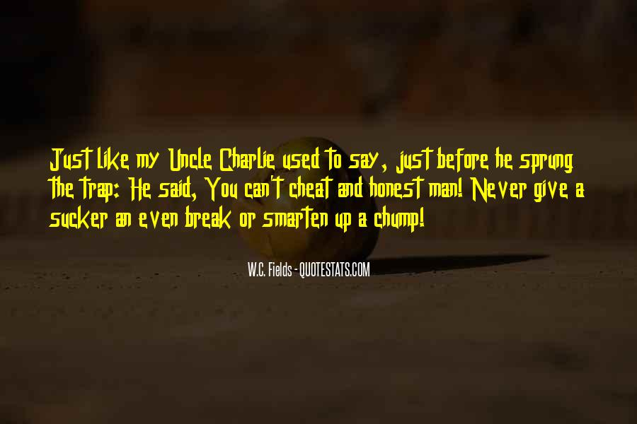Don't Ever Cheat Quotes #9816