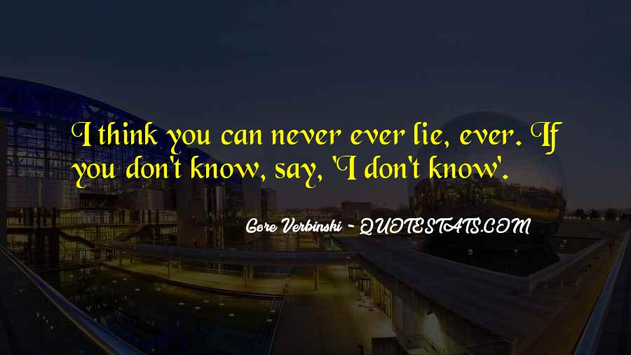 Don't Ever Say Never Quotes #840802