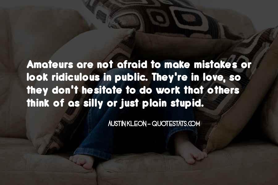 Don't Fear My Love Quotes #109540