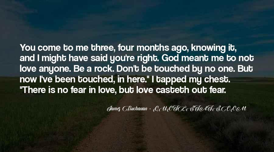 Don't Fear My Love Quotes #1202100