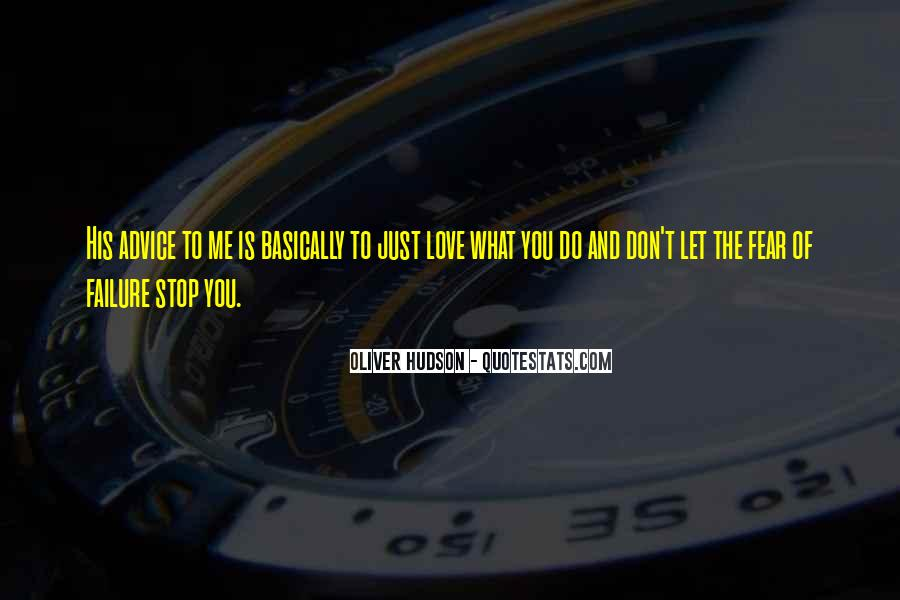 Don't Fear My Love Quotes #159945