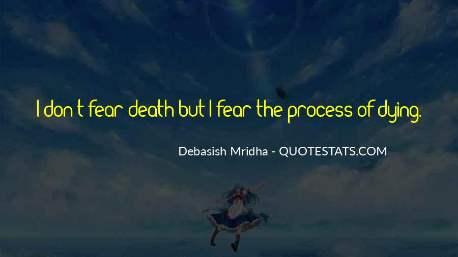 Don't Fear My Love Quotes #379713