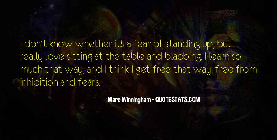 Don't Fear My Love Quotes #433289