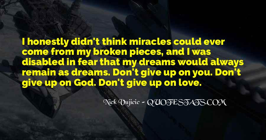 Don't Fear My Love Quotes #842109