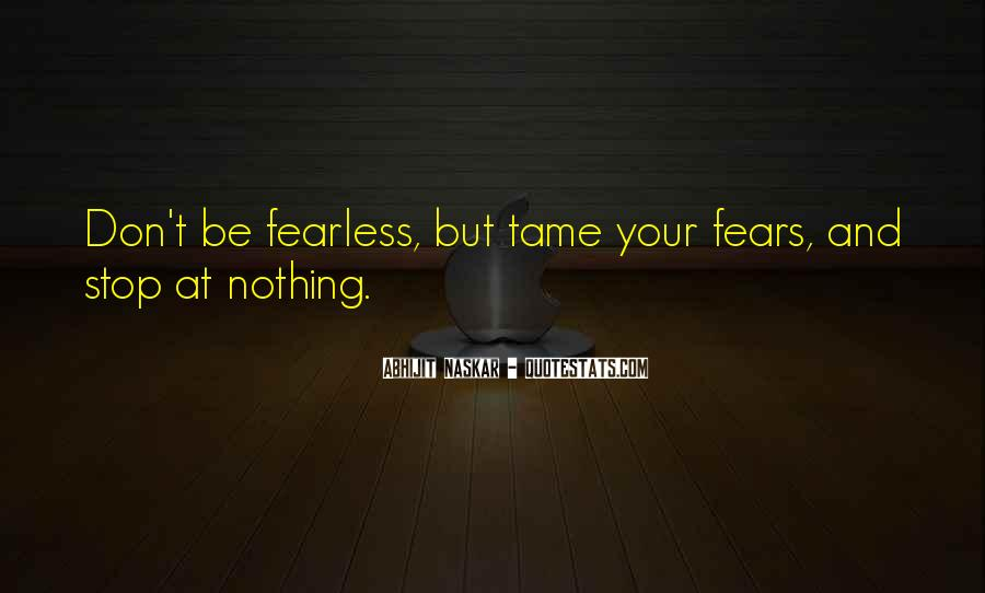 Don't Fear Nothing Quotes #1092756