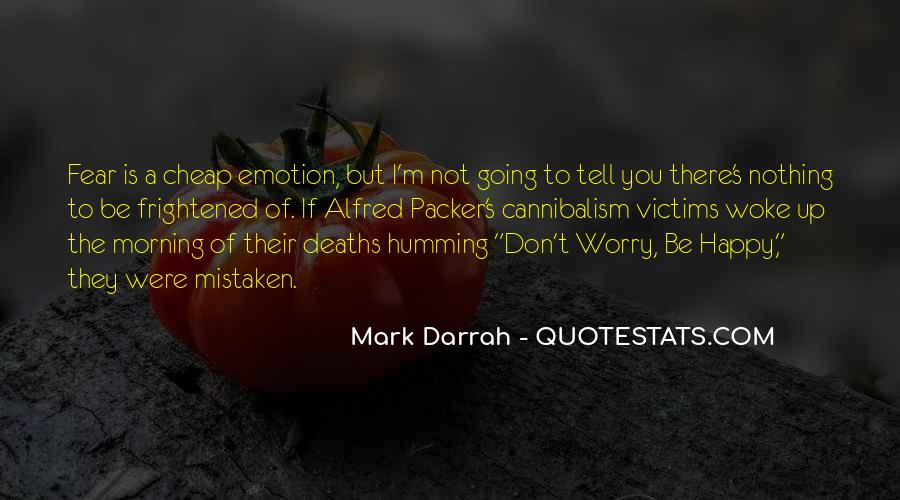 Don't Fear Nothing Quotes #1181594