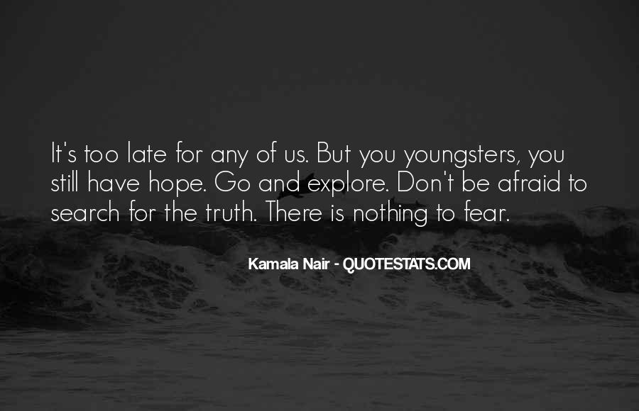 Don't Fear Nothing Quotes #1201325