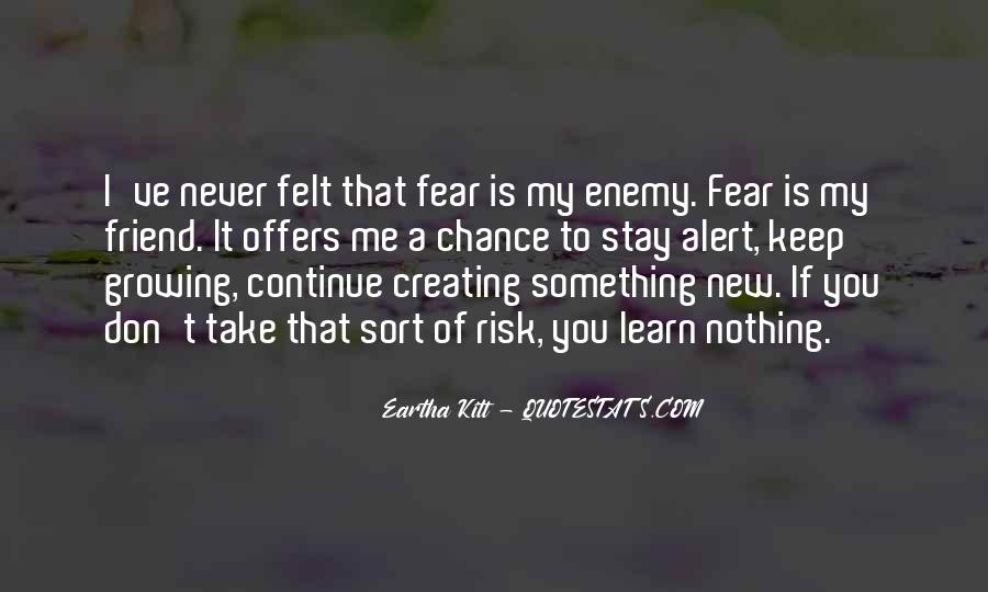 Don't Fear Nothing Quotes #1274651