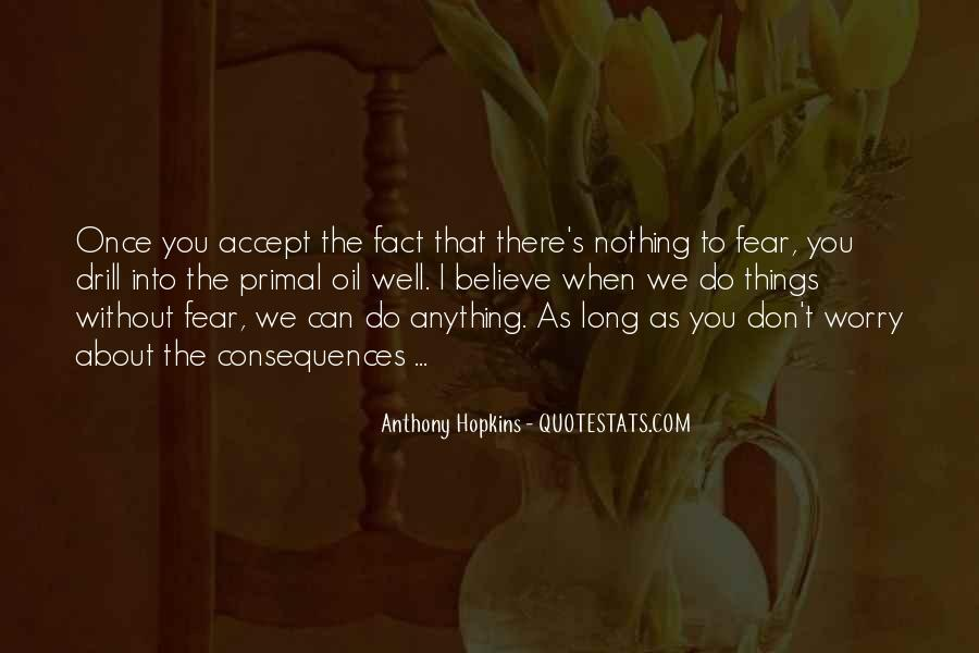Don't Fear Nothing Quotes #1348673