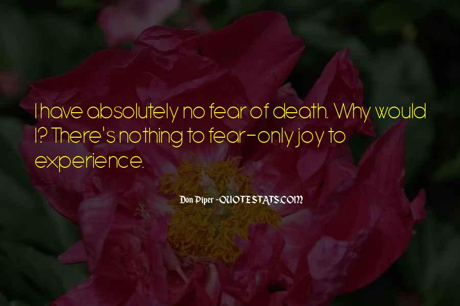Don't Fear Nothing Quotes #225110