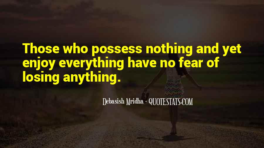 Don't Fear Nothing Quotes #717028