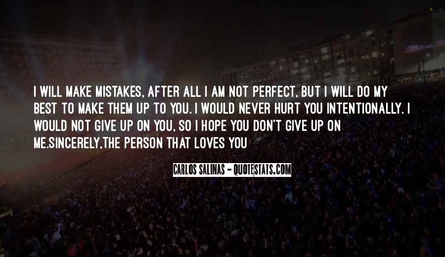 Don't Give Up On Me Love Quotes #1489023