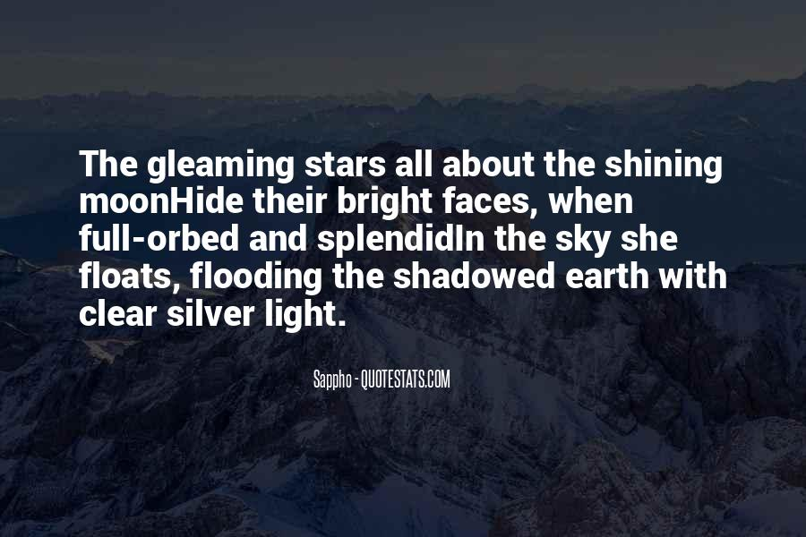 Quotes About The Moon Shining #1012402