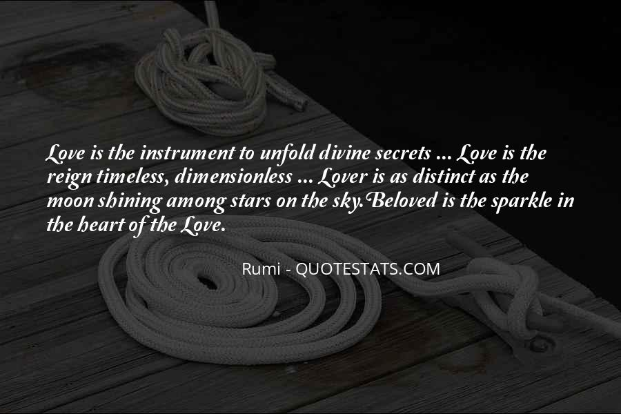 Quotes About The Moon Shining #1160274