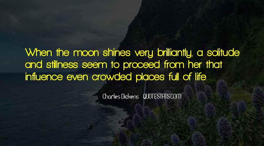 Quotes About The Moon Shining #1612947