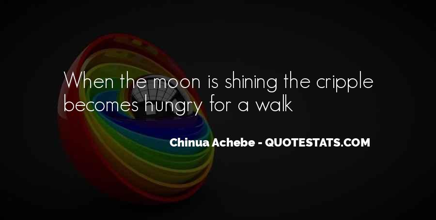 Quotes About The Moon Shining #1848730