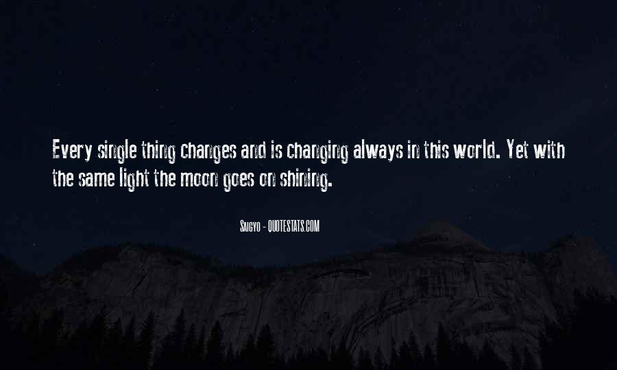 Quotes About The Moon Shining #330132