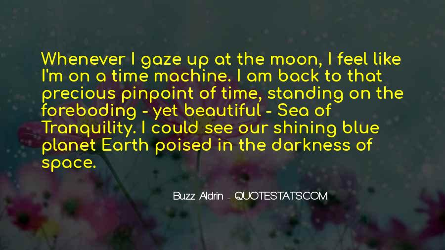 Quotes About The Moon Shining #349109