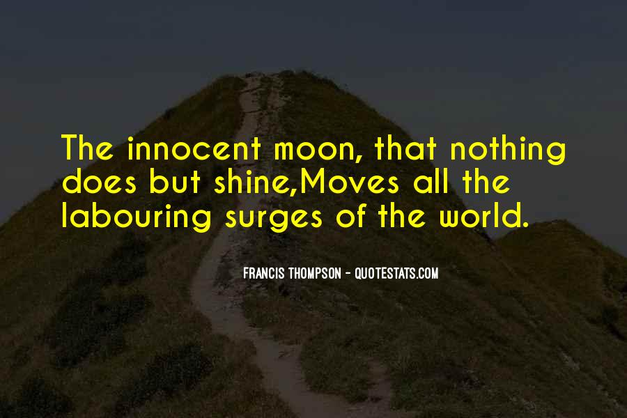 Quotes About The Moon Shining #43115